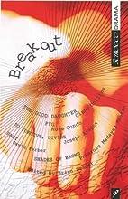Breakout (Scirocco Drama) by Brian Drader