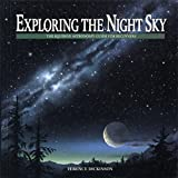 Dickinson, Terence: Exploring the Night Sky