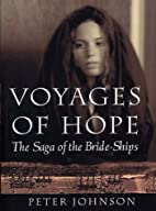Voyages of Hope by Peter Johnson