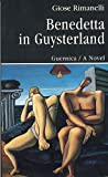 Rimanelli, Giose: Benedetta in Guysterland: A Liquid Novel (Prose Series 22)
