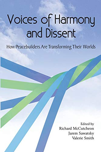 voices-of-harmony-and-dissent-how-peacebuilders-are-transforming-their-worlds