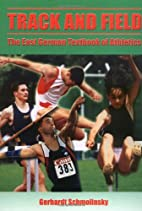 Track & Field: The East German Textbook by…