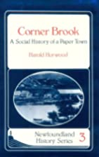 Corner Brook: A Social History of a Paper…