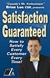 Brian Lee: Satisfaction Guaranteed