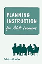 Planning Instruction for Adult Learners by…