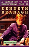 Hatchuel, Sarah: A Companion to the Shakespearean Films of Kenneth Branagh