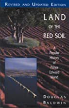 Land of the Red Soil: A Popular History of…