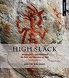 High Slack: Waddington's Gold Road and the…