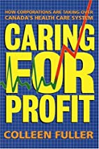 Caring for Profit: How Corporations Are…