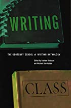 Writing Class: The Kootenay School of…