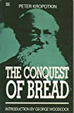 Kropotkin, Peter: The Conquest of Bread (Black Rose Books)