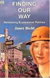 Biehl, Janet: FINDING OUR WAY