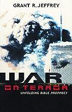 War on Terror: Unfolding Bible Prophecy by…