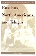 Russians, North Americans and Telugus : the…