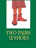 Two Pairs of Shoes by Esther Sanderson