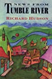 Hudson, Richard: News from Tumble River