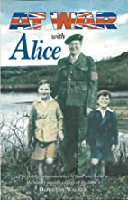At war with Alice by Douglas Walker