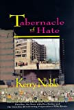 Noble, Kerry: Tabernacle of Hate: Why They Bombed Oklahoma City