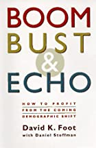 Boom, Bust & Echo: How to Profit from the…
