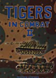 [???]: Tigers in Combat: Vol. 2