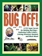 Jerry Baker's Bug Off!: 2,193 Super…