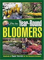 Jerry Baker's Year-Round Bloomers: Hundreds…