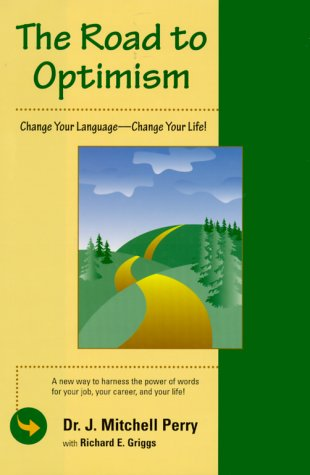 the-road-to-optimism-change-your-language-change-your-life