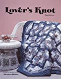 Burns, Eleanor: Lover's Knot Quilt