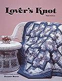 Burns, Eleanor: Lover's Knot Quilt