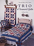 Burns, Eleanor: Trio of Treasured Quilts (Quilt in a Day Series)