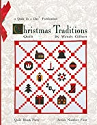 Christmas Traditions Quilt by Wendy Gilbert