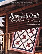Snowball Quilt: Simplified by Patricia…