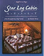 Star Log Cabin Quilt by Eleanor Burns