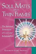 Soul Mates & Twin Flames: The Spiritual…