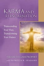 Karma and Reincarnation: Transcending Your…