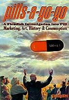 Pills-A-Go-Go: A Fiendish Investigation into…