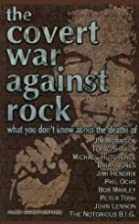The Covert War Against Rock: What You Don't…