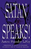 LA Vey, Anton Szandor: Satan Speaks!