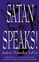 Satan Speaks! by Anton Szandor LA Vey