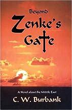 Beyond Zenke's Gate by C. W. Burbank