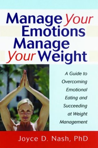 manage-your-emotions-manage-your-weight-a-guide-to-overcoming-emotional-eating-and-succeeding-at-weight-management