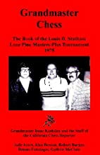 Grandmaster chess: The book of the Louis D.…