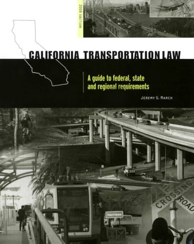 california-transportation-law-a-guide-to-federal-state-and-regional-requirements
