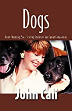DOGS: Heart-Warming, Soul-Stirring Stories…