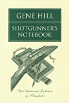 Shotgunner's Notebook: The Advice and…