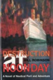 Robinson, Bill: Destruction at Noonday