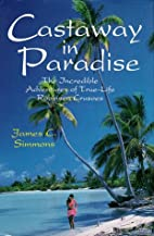 Castaway in Paradise: The Incredible…