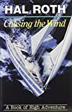 Hal Roth: Chasing the Wind: A Book of High Adventure