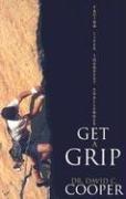 Get a Grip: Facing Life's Toughest…