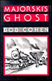 Cohen, Robert: Majorski's Ghost: A Marty Fenton Novel